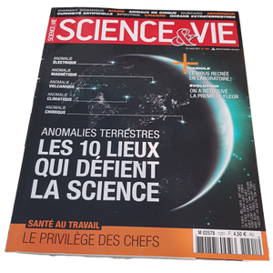 Science&Vie - Octobre 2017 - N°1201 -  Anomalies terrestres