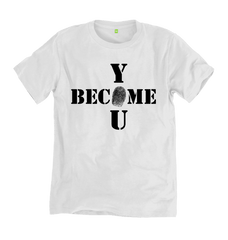 Become You Tee - White - 100% Organic Cotton