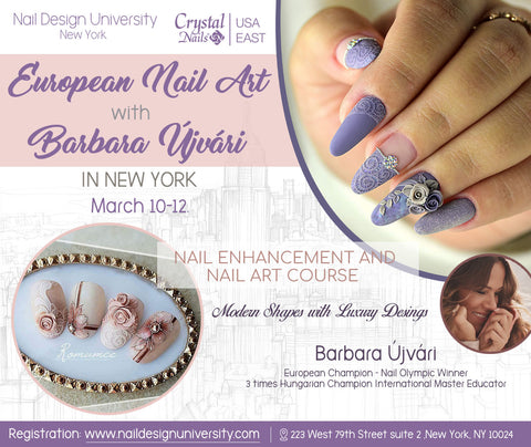 March 10-12, 2019. European Nail Art With Barbara Újvári