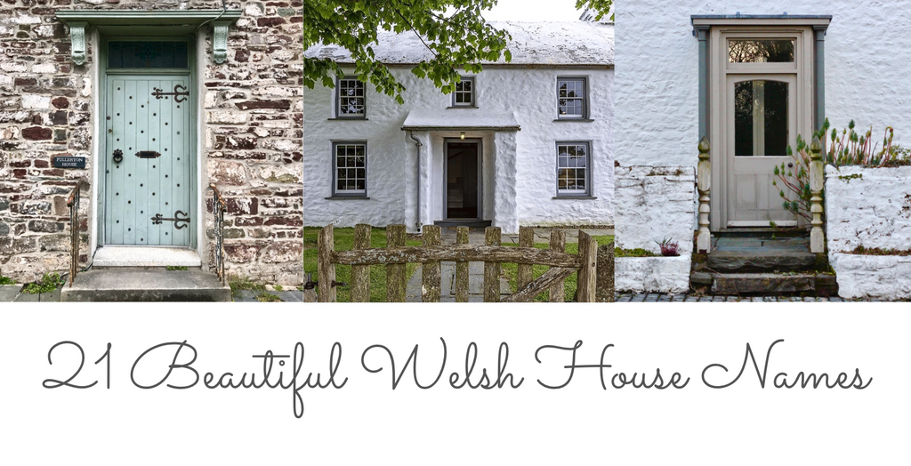 21 Beautiful Welsh House Names