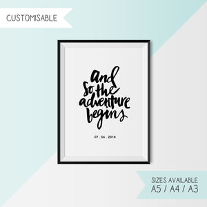 AND SO THE ADVENTURE BEGINS - CUSTOMISABLE