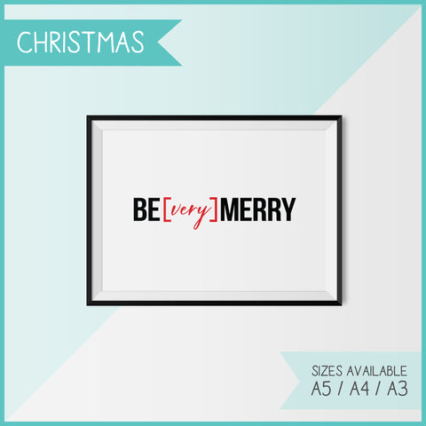BE [VERY] MERRY