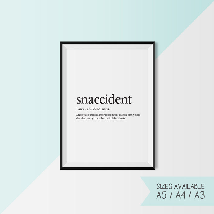 SNACCIDENT - DEFINITION