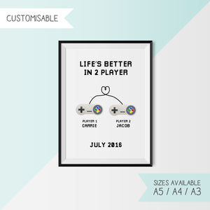 LIFE'S BETTER IN 2 PLAYER - CUSTOMISABLE