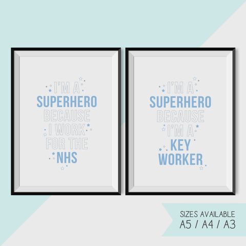 NHS / KEY WORKER - SUPERHERO