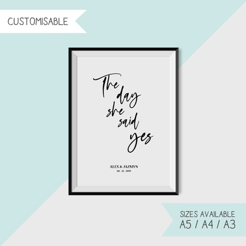 THE DAY SHE SAID YES - CUSTOMISABLE