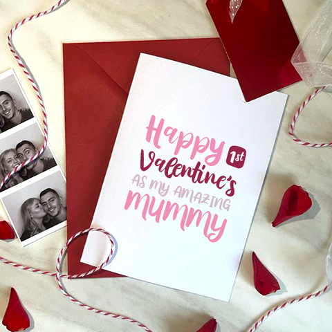 1st VALENTINE AS MY AMAZING MUMMY - A6 - VALENTINE'S CARD
