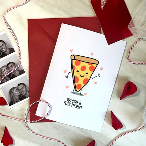 YOU STOLE A PIZZA MY HEART - A6 - VALENTINE'S CARD