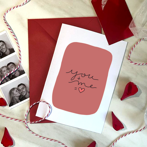 YOU + ME - A6 - VALENTINE'S CARD