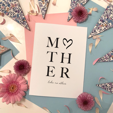 MOTHER LIKE NO OTHER - MOTHER'S DAY CARD