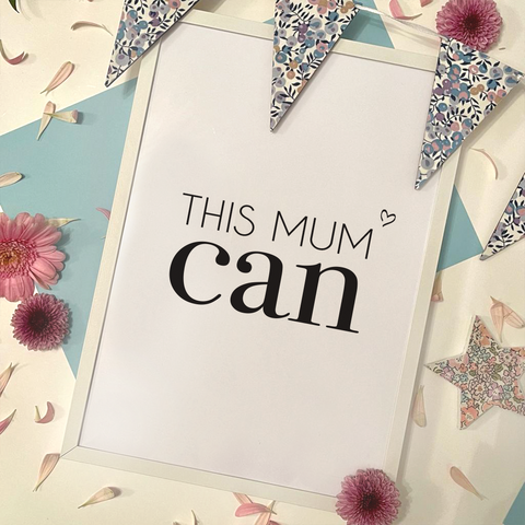 THIS MUM CAN - PRINT