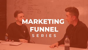 #03: How to Create a Marketing Funnel That Works for Your Brand