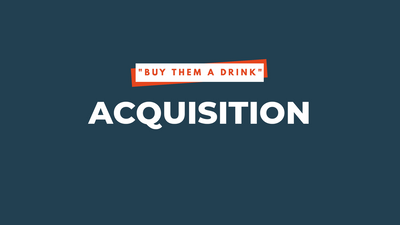 #05: Acquisition | 6 Step Marketing Funnel Series - Part 2