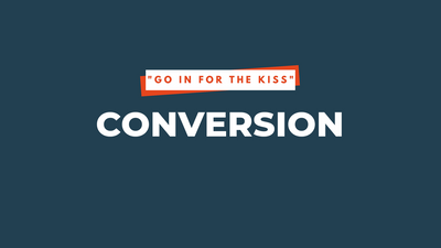 #07: Conversion | 6 Step Marketing Funnel Series - Part 4
