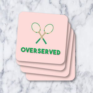 Coasters - Tennis Lover Overserved
