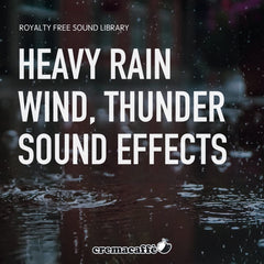 Heavy Rain, Wind and Thunder Sound Effects