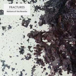 Fractures - Nations of the Reverbs