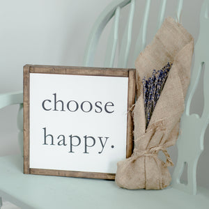 Choose Happy | Wooden Sign - The Lemonade Stand