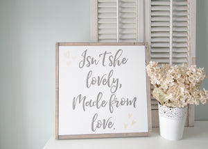 Isn't She Lovely | Wooden Sign