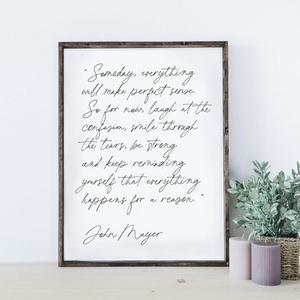 Someday Everything | Wooden Sign