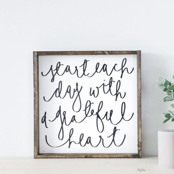 Start Each Day | Wooden Sign