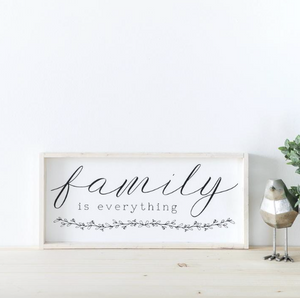 Family Is Everything | Wooden Sign