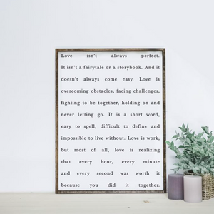 Love Isn't Always Perfect | Wooden Sign