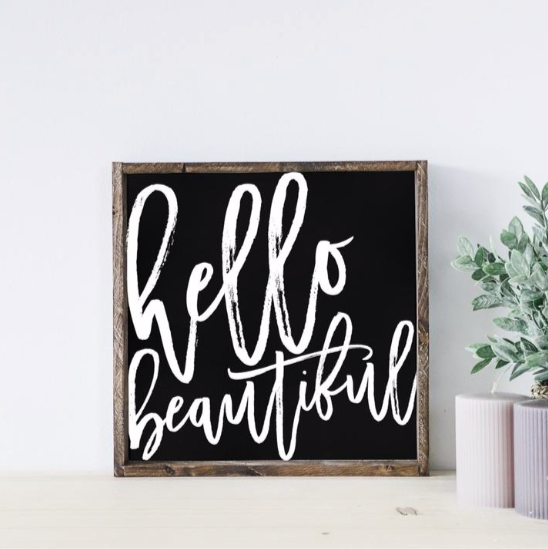 Hello Beautiful | Wooden Sign
