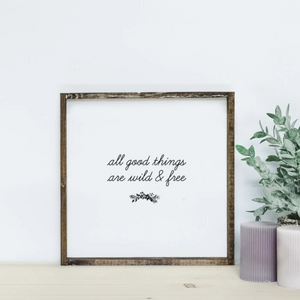 All Good Things | Wooden Sign