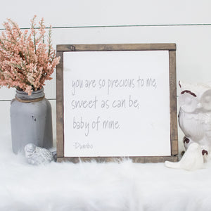 You Are So Precious | Wooden Sign