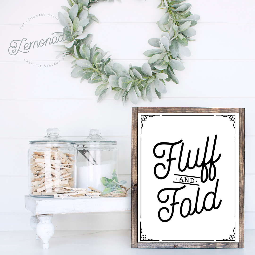 Fluff and Fold | Wooden Sign