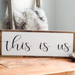 This Is Us | Wooden Sign
