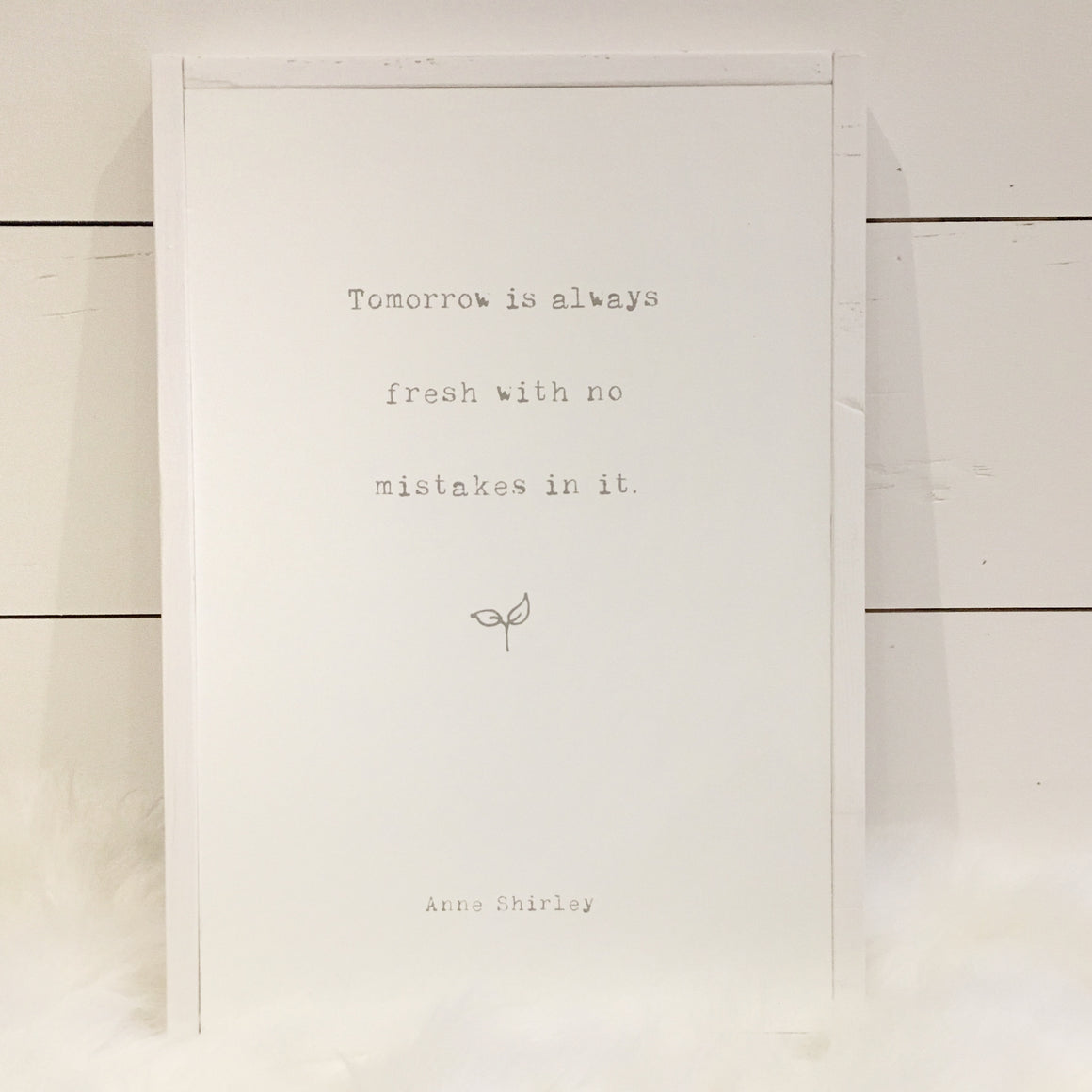 Tomorrow Is Always Fresh | Wooden Sign