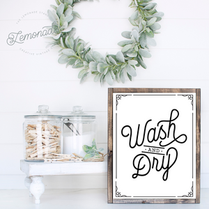 Wash and Dry | Wooden Sign