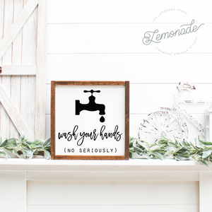 Wash Your Hands | Wooden Sign