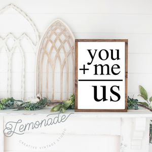 You + Me | Wooden Sign