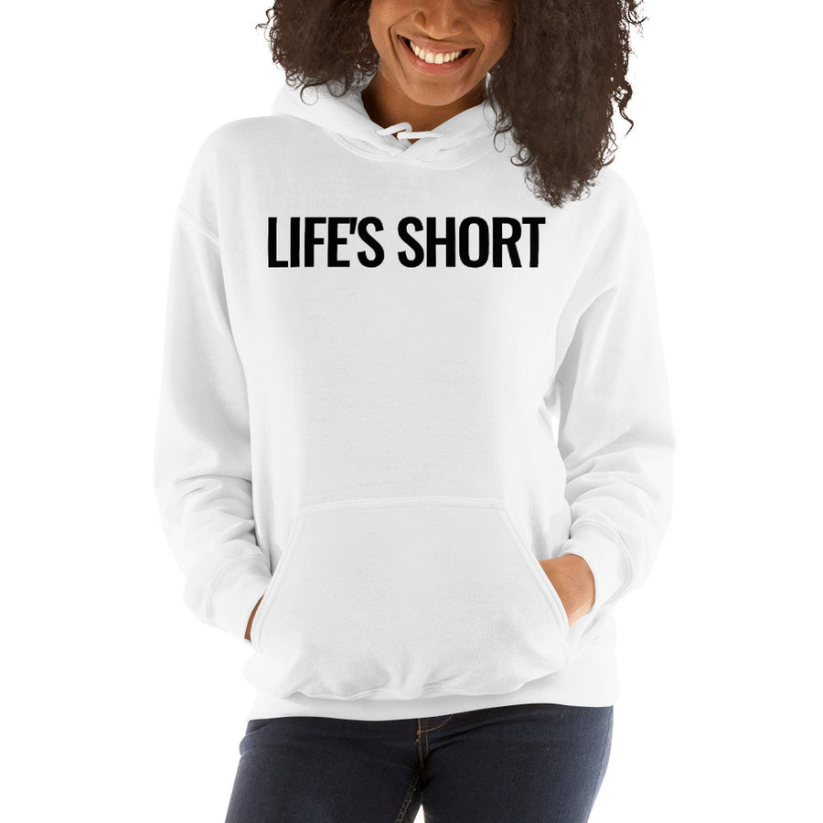 Life's Short Send It Hoodie