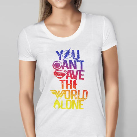 Justice League - You Can't Save The World Alone - Full Colour - White T-shirt Ladies