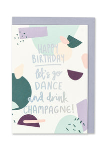 Dance and Drink Champagne Birthday Card - Bluebells of Bath