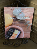 Eco Guide to Essential Oils - Huge Beautiful Book / Gift