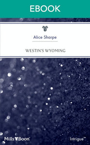 Mills & Boon : Westin's Wyoming