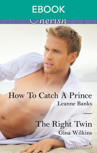 How To Catch A Prince/The Right Twin