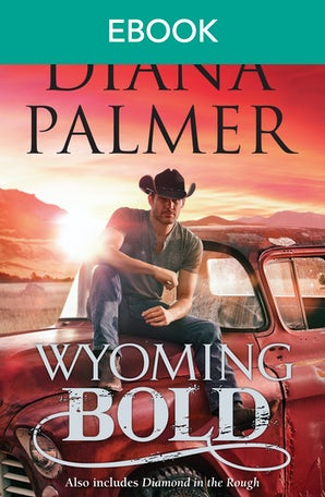 Wyoming Bold/Wyoming Bold/Diamond In The Rough