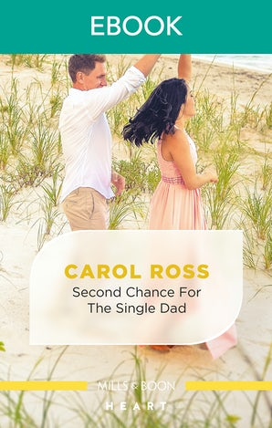 Second Chance for the Single Dad