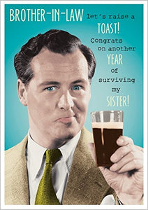 ANOTHER YEAR OF SURVIVING MY SISTER BROTHER-IN-LAW BIRTHDAY GREETING CARD