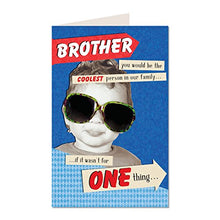 Brother You Would Be The Coolest Person In Our Family..Off Your Rocker Happy Birthday Humorous Male Funny Greeting Card YR09