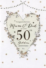 Congratulations Mum & Dad On Your Golden 50th Wedding Anniversary Card