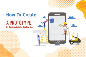 How To Create A Prototype