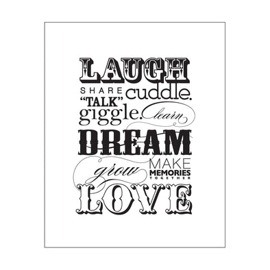 Laugh Dream Love Print