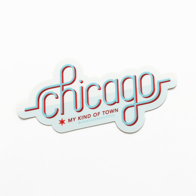Chicago, My Kind of Town Sticker